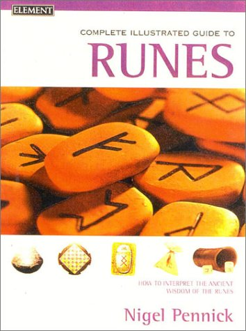 9780007129997: Complete Illustrated Guide to Runes