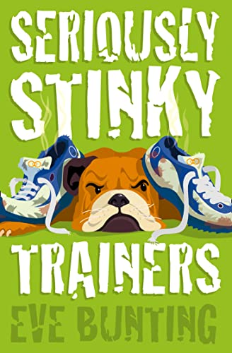 9780007130023: Seriously Stinky Trainers