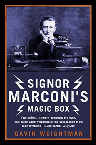 9780007130061: Signor Marconi?s Magic Box: The invention that sparked the radio revolution