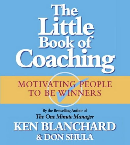 9780007130092: The Little Book of Coaching: Motivating People to be Winners