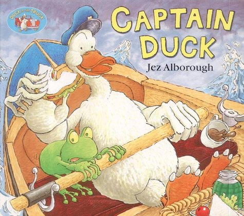 9780007130108: Captain Duck (Duck in the Truck)