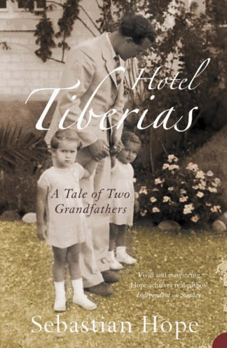 9780007130214: Hotel Tiberias: A Tale of Two Grandfathers