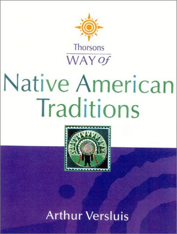 9780007130252: Thorsons Way of – Native American Traditions