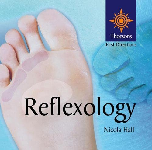9780007130283: Reflexology: Thorsons First Directions