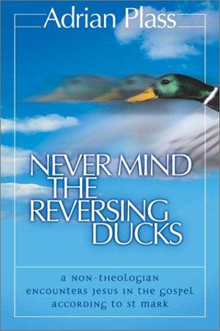 9780007130436: Never Mind the Reversing Ducks