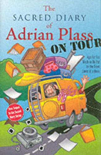 9780007130450: The Sacred Diary of Adrian Plass, on Tour: Age Far Too Much to be Put on the Front Cover of a Book