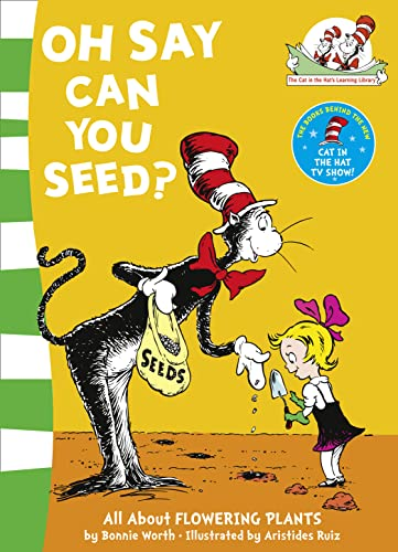 9780007130603: Oh Say Can You Seed? (Cat in the Hat Learning Library)