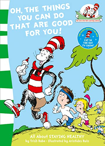9780007130610: Oh, The Things You Can Do That Are Good For You! (The Cat in the Hat's Learning Library)