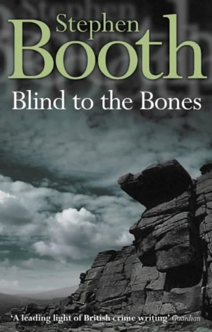 BLIND TO THE BONES: Booth, Stephen