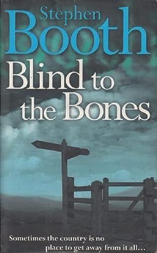 9780007130672: Blind to the Bones