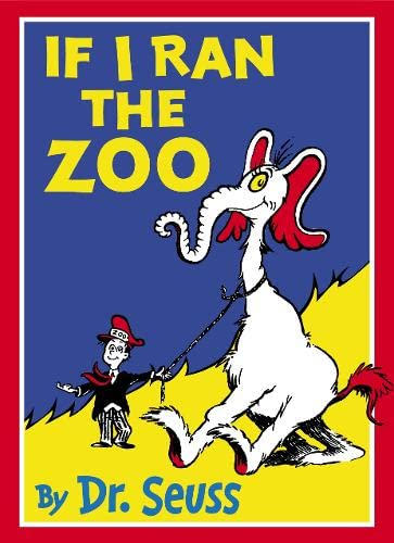 9780007130689: If I Ran the Zoo (Dr Seuss)