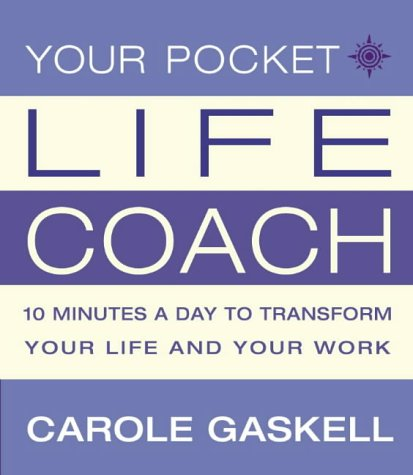9780007130986: Your Pocket Life-Coach: 10 Minutes a Day to Transform Your Life and Your Work