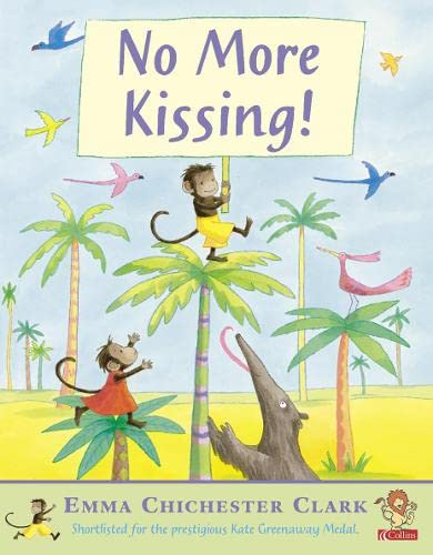 No More Kissing (Picture Lions) (0007131054) by Chichester Clark, Emma