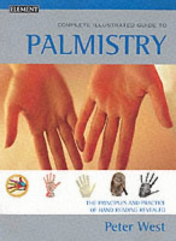 9780007131105: Complete Illustrated Guide - Palmistry