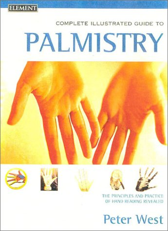 9780007131105: The Complete Illustrated Guide to Palmistry