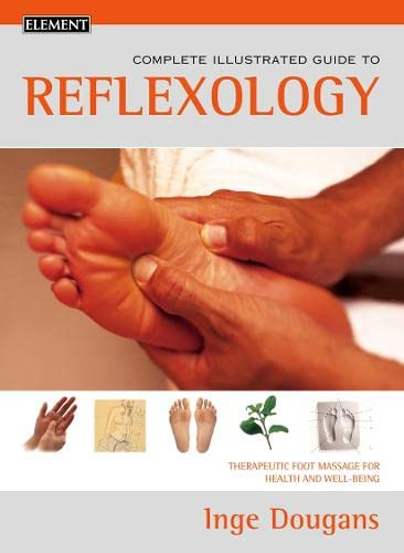 9780007131112: Reflexology: Complete Illustrated Guide