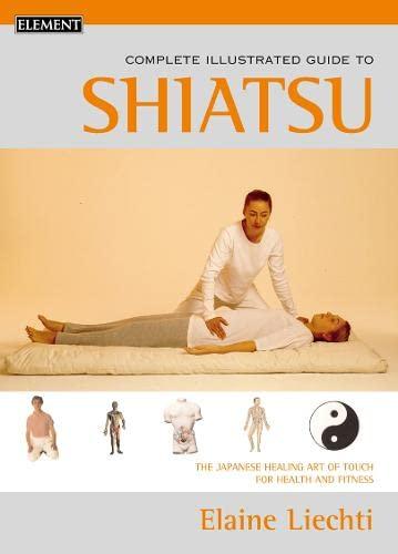 9780007131143: Shiatsu: Complete Illustrated Guide