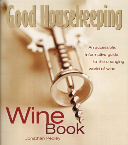9780007131174: Wine Book: An Accessible, Informative Guide to the Changing World of Wine (