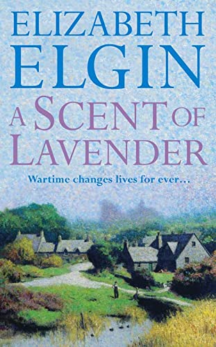 A Scent of Lavender (0007131216) by Elizabeth Elgin