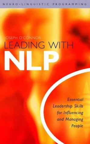 9780007131310: Leading with Nlp: Essential Leadership Skills for Influencing and Managing People