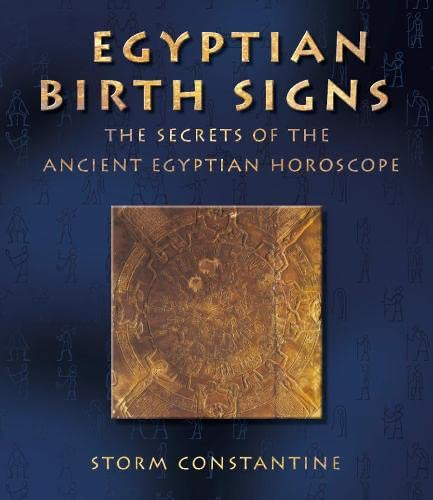 9780007131389: Egyptian Birth Signs: The Secrets of the Ancient Egyptian Horoscope