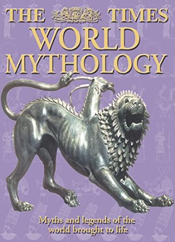9780007131396: The Times World Mythology