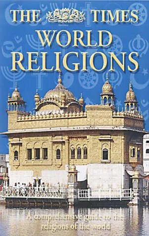 9780007131402: The Times World Religions: A Comprehensive Guide to the Religions of the World