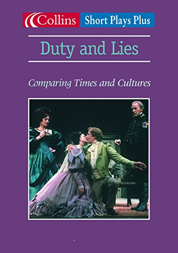 9780007131426: Duties and Lies: Comparing Times and Cultures (Short Plays Plus)