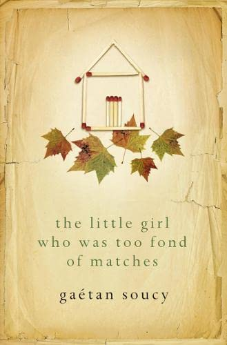 9780007131457: The Little Girl Who Was Too Fond Of Matches