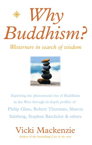 9780007131464: Why Buddhism?: Westerners in Search of Wisdom