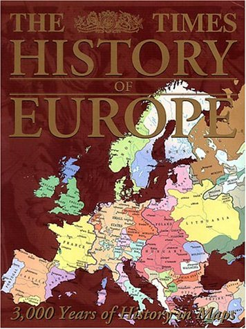 9780007131617: The Times History of Europe