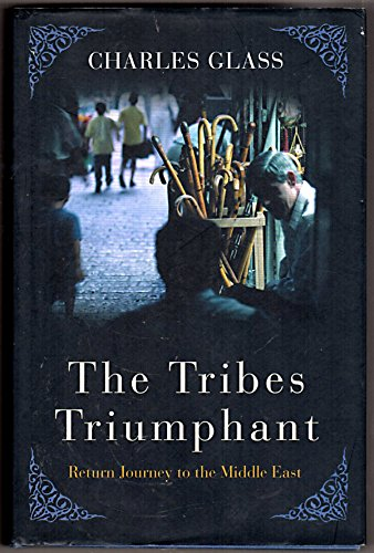 9780007131624: The Tribes Triumphant: Return Journey to the Middle East