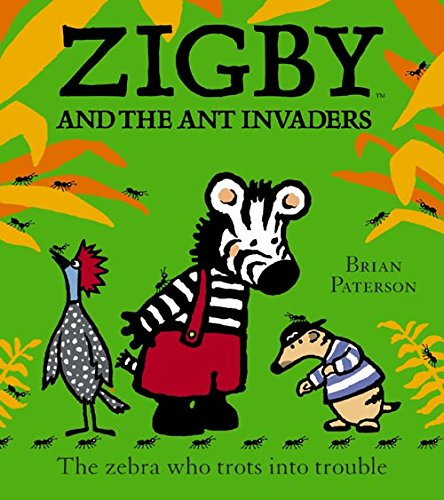 9780007131662: Zigby and the Ant Invaders