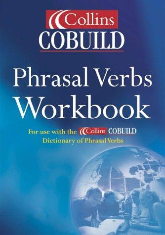 9780007131785: Collins Cobuild-dictionary of Phrasal Verbs: Workbook