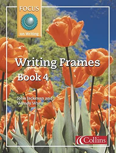 9780007132034: Focus on Writing: Writing Frames No.4