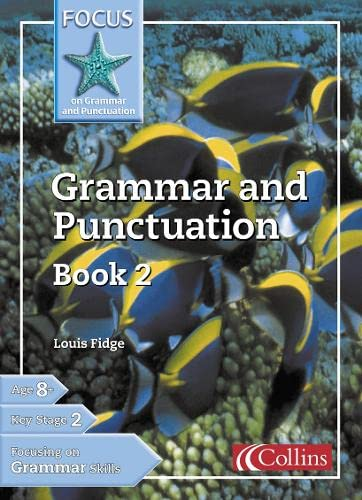 9780007132102: Focus on Grammar and Punctuation Grammar and Punctuation Book 4 (Focus on Grammar & Punctuation) (Bk. 2)
