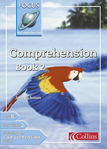 9780007132157: Focus on Comprehension - Comprehension Book 2: Bk. 2 (Collins Primary Focus)