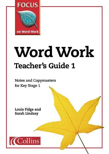 9780007132201: Word Work: Teacher's Guide Bk. 1 (Focus on Word Work)