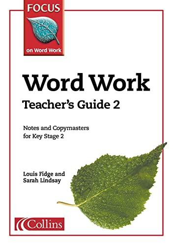 9780007132218: Word Work: Teacher's Guide Bk. 2 (Focus on Word Work)