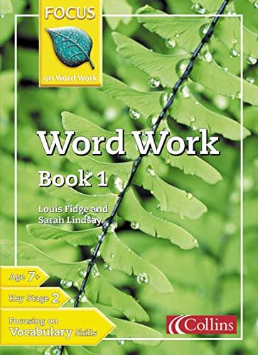9780007132263: Word Work: Bk. 1 (Focus on Word Work)