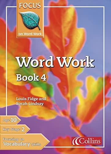 9780007132294: Word Work: Bk. 4 (Focus on Word Work)