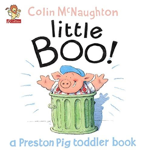9780007132379: Little Boo! (A Preston Pig Toddler Book)