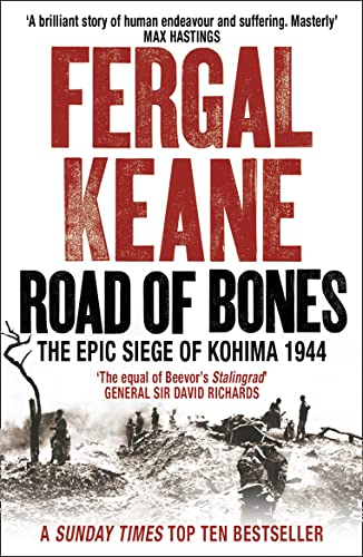 9780007132416: Road of Bones: the epic siege of kohima