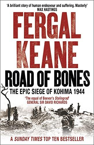 9780007132416: Road of Bones: The Siege of Kohima 1944