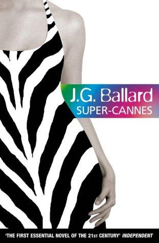 9780007132706: Super-Cannes