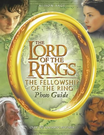 9780007132720: The Fellowship of the Ring Photo Guide (The Lord of the Rings Movie Tie-In)