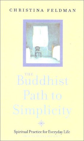 9780007132812: The Buddhist Path to Simplicity: Spiritual Practice in Everyday Life