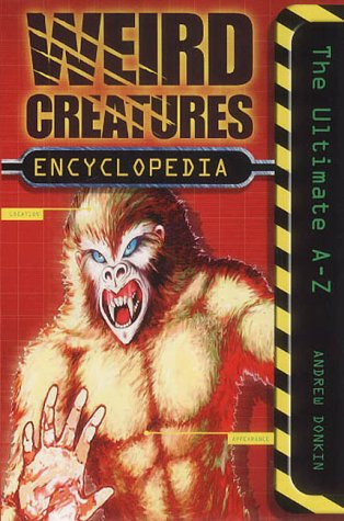 9780007132898: Weird Creatures Encyclopedia