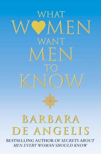 9780007132959: What Women Want Men to Know