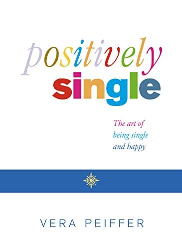 9780007133055: Positively Single